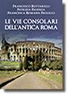 Rieti, Buttarelli - Le vie consolari dell'antica Roma