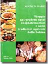 Renzo Di Mario - Viaggio nei prodotti tipici enogastronomici e nelle tradizioni agricole sabine