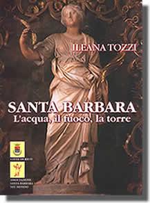 Tozzi - Santa Barbara, l'acqua, il fuoco, la torre