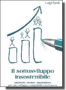 """Rieti, libri di autori reatini - Conti """"Il sottosviluppo insostenibile"""""""