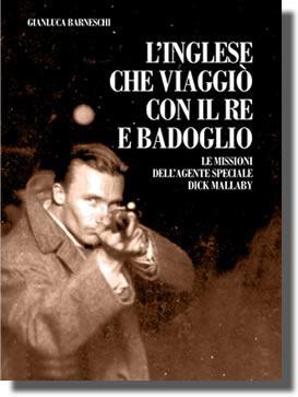 gianluca_barneschi_l_inglese_che_viaggio_con_il_re_e_badoglio