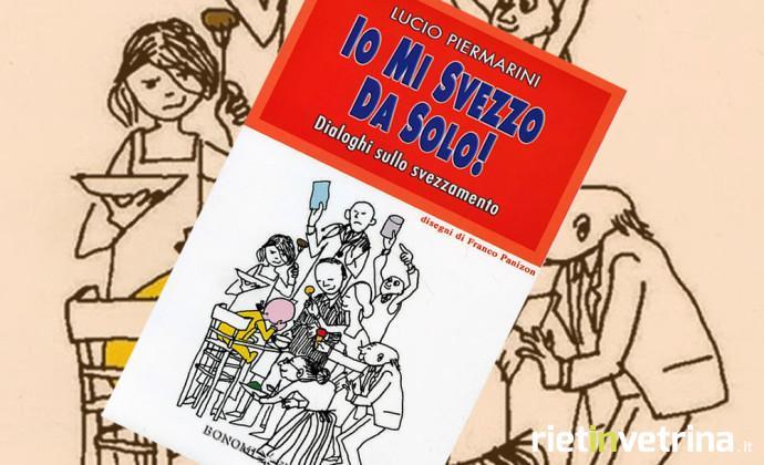 lucio_piermarini_io_mi_svezzo_da_solo