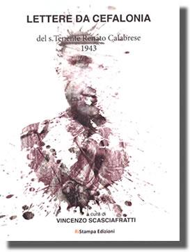 vincenzo_scasciafratti_lettere_da_cefalonia_s_tenente_renato_calabrese