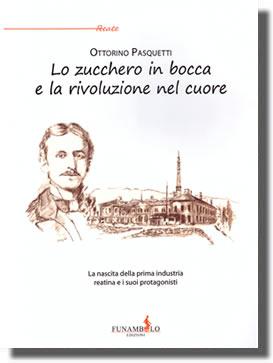 ottorino_pasquetti_lo_zucchero_in_bocca_e_la_rivoluzione_nel_cuore