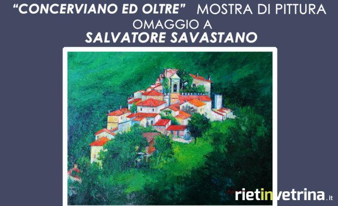 concerviano_ed_oltre_mostra_pittura_omaggio_salvatore_savastano